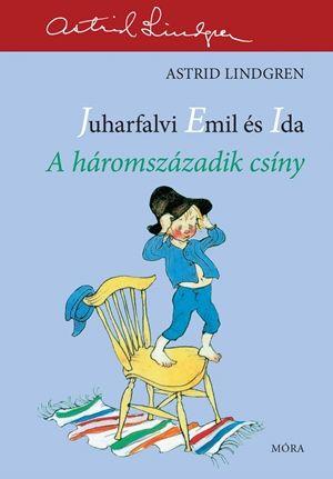 A háromszázadik csíny - Astrid Lindgren pdf epub