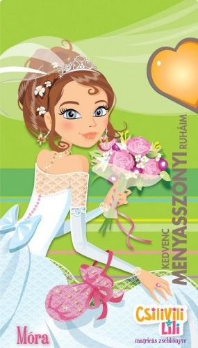 Kedvenc menyasszonyi ruháim - Matricás zsebkönyv