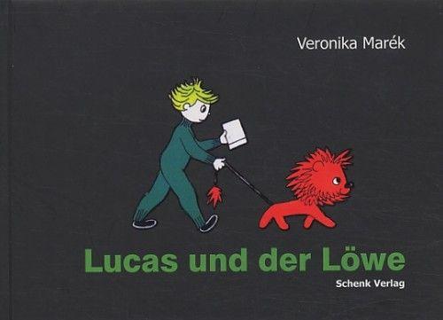 Marék Veronika - Lucas und der Löwe