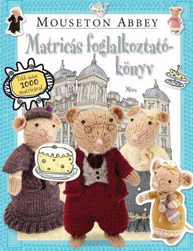 Mouseton Abbey – matricás foglalkoztatókönyv