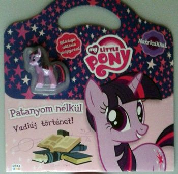 My Little Pony - Patanyom nélkül