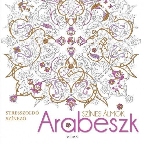 Színes álmok - Arabeszk