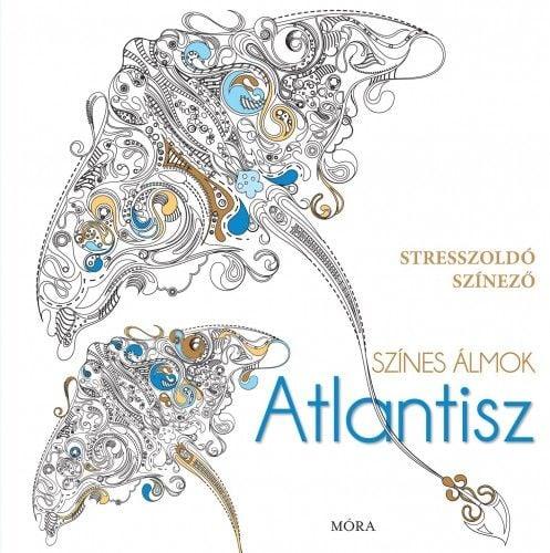 Színes álmok - Atlantisz -  pdf epub