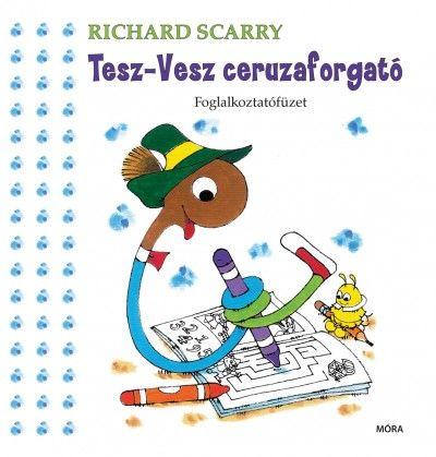 Tesz-Vesz ceruzaforgató - Richard Scarry pdf epub