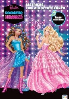 Barbie a rocksztár hercegnő - Matricás foglalkoztatókönyv
