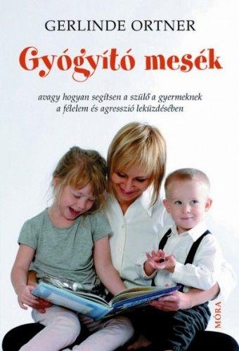 Gyógyító mesék - Gerlinde Ortner pdf epub