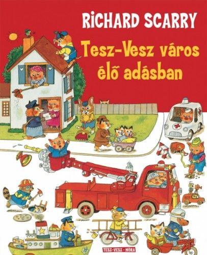 Tesz-Vesz város élő adásban - Richard Scarry pdf epub