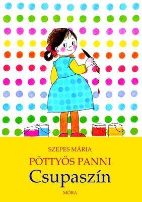 Pöttyös Panni - Csupaszín - Szepes Mária pdf epub