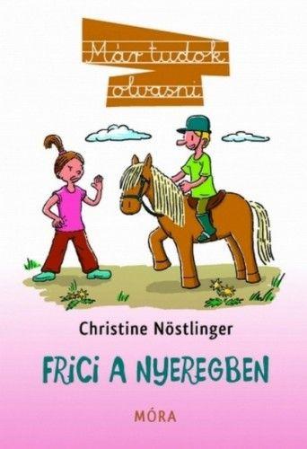 Frici a nyeregben - Christine Nöstlinger pdf epub