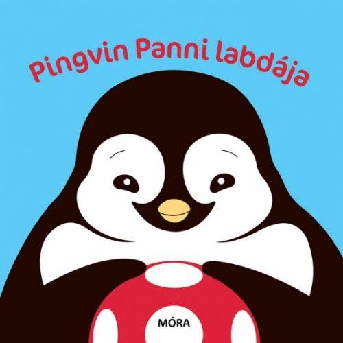 Pingvin Panni labdája - Móra könyvkiadó pdf epub