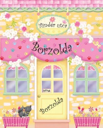 Tündér utcai Borzolda / Babaházkönyv - M. Szabó Csilla pdf epub
