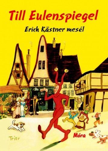 Till Eulenspiegel - Erich Kästner |