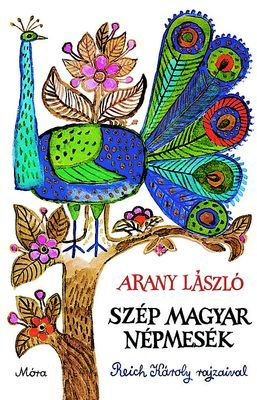 Szép magyar népmesék - Arany László |
