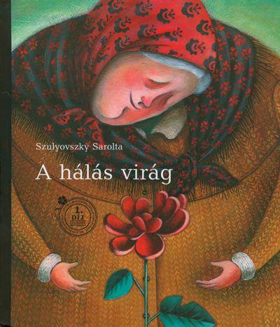 A hálás virág - Szulyovszky Sarolta pdf epub
