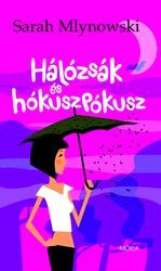 Hálózsák és hókuszpókusz - Sarah Mlynowski pdf epub