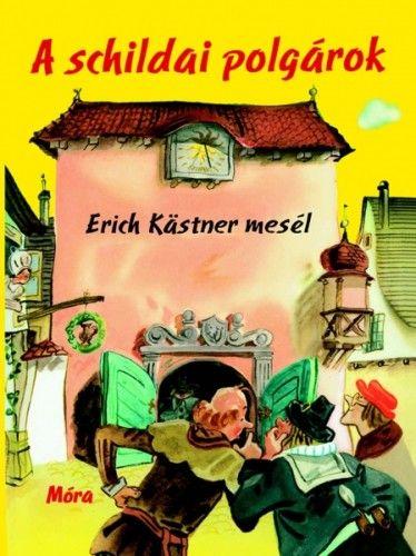 A schildai polgárok - Erich Kästner pdf epub
