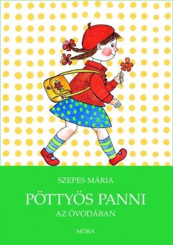 Pöttyös Panni az óvodában - Szepes Mária pdf epub