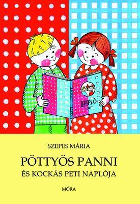 Pöttyös Panni és Kockás Peti naplója - Szepes Mária pdf epub