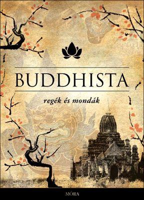Buddhista regék és mondák - Maróczy Magda pdf epub