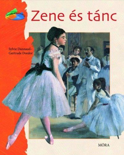Zene és tánc - Gertrude Dordor |