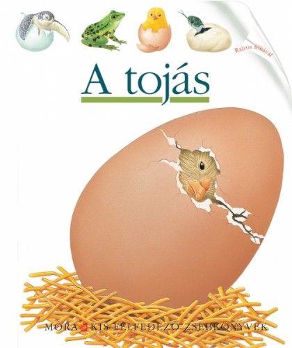 A tojás - Pascale deBourgoing |