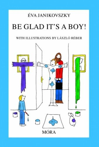 Be Glad It's a Boy!