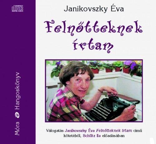 Felnőtteknek írtam - Hangoskönyv - Janikovszky Éva |