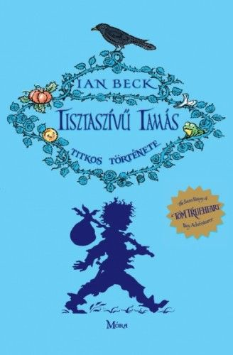 Tisztaszívű Tamás titkos története - Ian Beck |