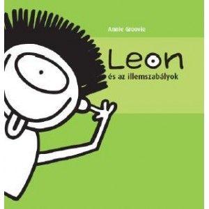 Leon és az illemszabályok - Annie Groovie |