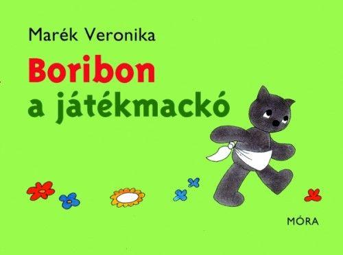 Boribon a játékmackó - Marék Veronika pdf epub