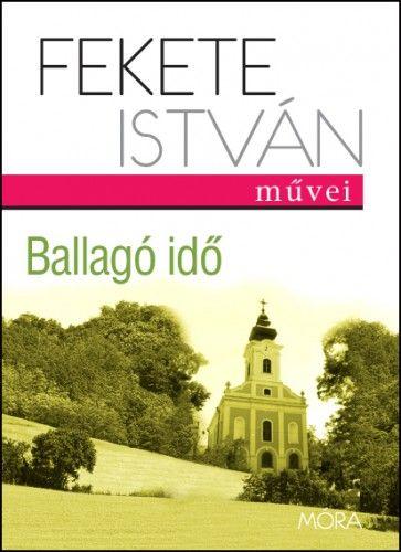Ballagó idő - Fekete István pdf epub