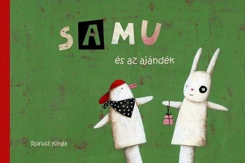Samu és az ajándék - Sándor Csilla |