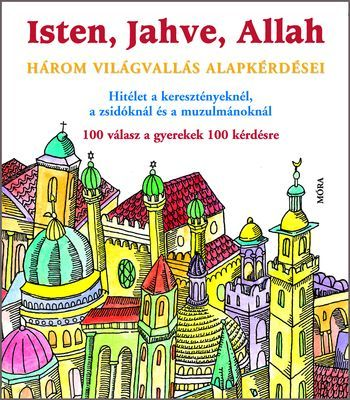 Isten, Jahve, Allah - Michel Kubler |