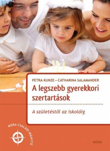 A legszebb gyerekkori szertartások - Catharina Salamander pdf epub