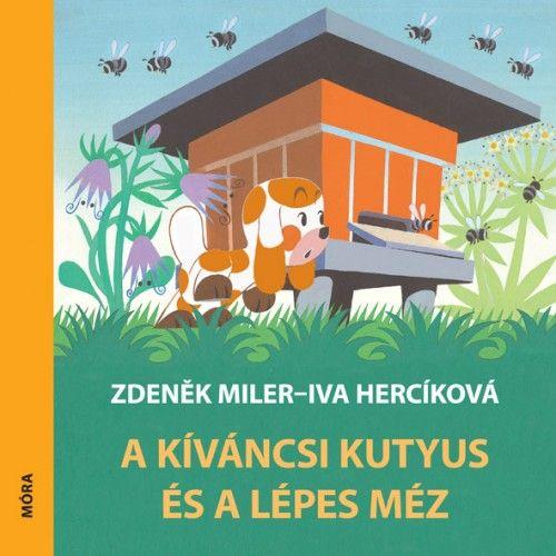 A kíváncsi kutyus és a lépes méz - Zdeněk Miler pdf epub