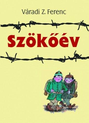 Szökőév - Váradi Z. Ferenc pdf epub