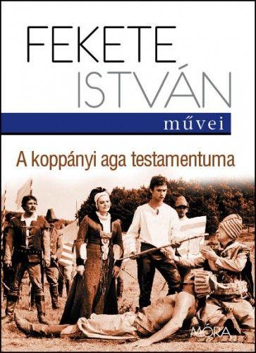 A koppányi aga testamentuma - Fekete István |