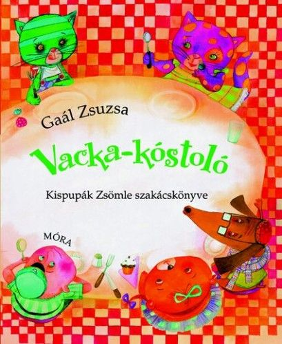 Vacka-kóstoló - Gaál Zsuzsa  
