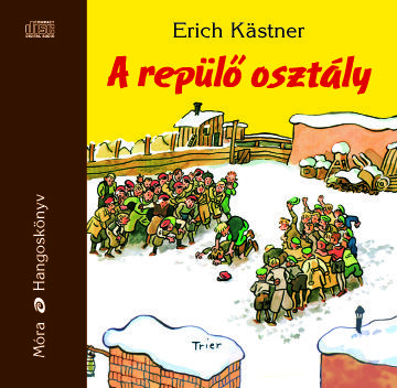 A repülő osztály - Hangoskönyv - Erich Kästner |