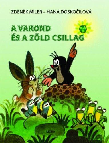 A vakond és a zöld csillag - Hana Doskočilová |
