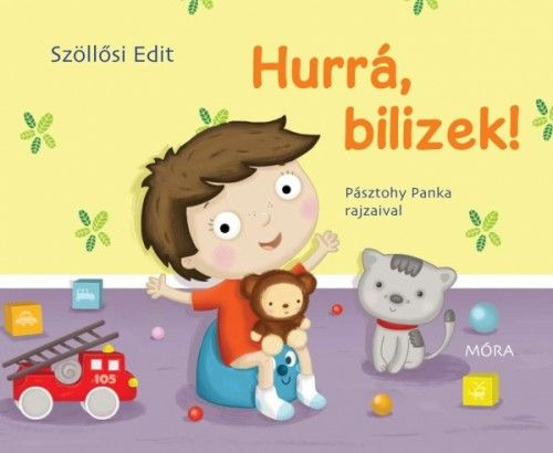 Hurrá, bilizek! - Szöllősi Edit |