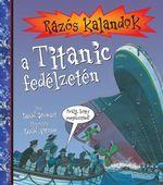 Rázós kalandok a Titanic fedélzetén - David Stewart |
