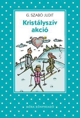 Kristályszív akció - G. Szabó Judit pdf epub