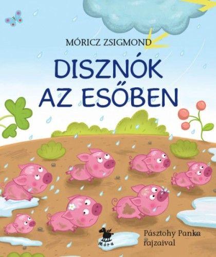Disznók az esőben - Móricz Zsigmond pdf epub