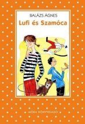 Lufi és Szamóca - Balázs Ágnes pdf epub