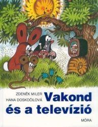 Vakond és a televízió - Hana Doskočilová pdf epub