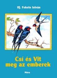 Csí és Vit meg az emberek - ifj. Fekete István pdf epub