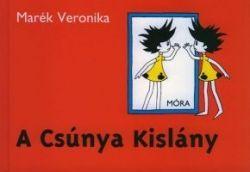 A Csúnya Kislány - Marék Veronika pdf epub