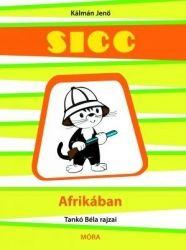Sicc Afrikában - Kálmán Jenő pdf epub