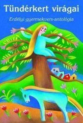 Tündérkert virágai /Erdélyi gyermekvers-antológia -  pdf epub